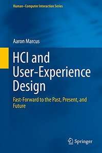 HCI and User-Experience Design: Fast-Forward to the Past, Present, and Future (Human-Computer Interaction Series) (English and Chinese Edition)-cover