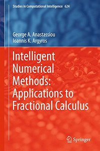 Intelligent Numerical Methods: Applications to Fractional Calculus (Studies in Computational Intelligence)-cover