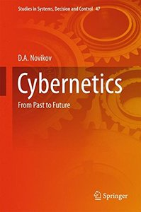 Cybernetics: From Past to Future (Studies in Systems, Decision and Control)-cover