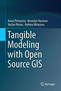 Tangible Modeling with Open Source GIS-cover