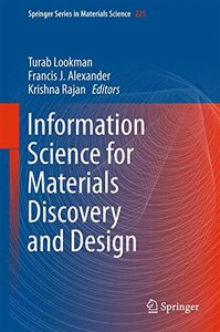 Information Science for Materials Discovery and Design (Springer Series in Materials Science)-cover