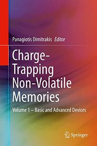 Charge-Trapping Non-Volatile Memories: Volume 1 - Basic and Advanced Devices-cover