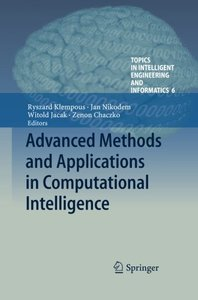 Advanced Methods and Applications in Computational Intelligence (Topics in Intelligent Engineering and Informatics)-cover
