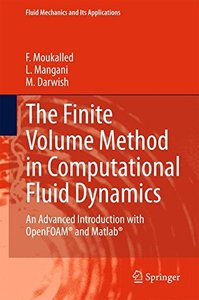 The Finite Volume Method in Computational Fluid Dynamics: An Advanced Introduction with OpenFOAM® and Matlab (Fluid Mechanics and Its Applications)-cover