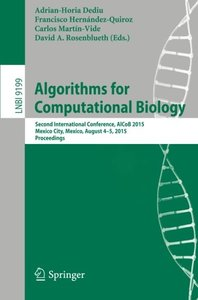 Algorithms for Computational Biology: Second International Conference, AlCoB 2015, Mexico City, Mexico, August 4-5, 2015, Proceedings (Lecture Notes in Computer Science)-cover