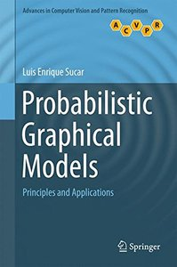 Probabilistic Graphical Models: Principles and Applications (Advances in Computer Vision and Pattern Recognition)-cover