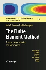 The Finite Element Method: Theory, Implementation, and Applications (Texts in Computational Science and Engineering)-cover