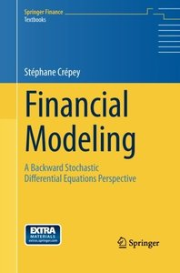 Financial Modeling: A Backward Stochastic Differential Equations Perspective (Springer Finance)-cover