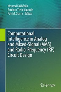 Computational Intelligence in Analog and Mixed-Signal (AMS) and Radio-Frequency (RF) Circuit Design-cover