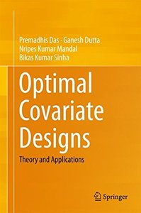 Optimal Covariate Designs: Theory and Applications-cover