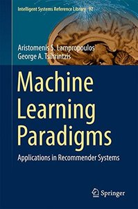 Machine Learning Paradigms: Applications in Recommender Systems (Intelligent Systems Reference Library)(Hardcover)-cover
