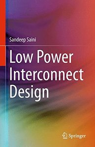 Low Power Interconnect Design (Lecture Notes in Electrical Engineering)-cover