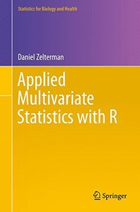 Applied Multivariate Statistics with R (Statistics for Biology and Health)-cover