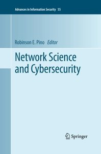 Network Science and Cybersecurity (Advances in Information Security)