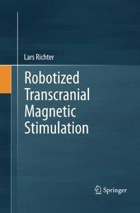 Robotized Transcranial Magnetic Stimulation-cover