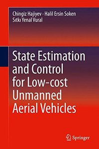 State Estimation and Control for Low-cost Unmanned Aerial Vehicles-cover