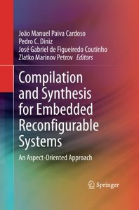 Compilation and Synthesis for Embedded Reconfigurable Systems: An Aspect-Oriented Approach-cover
