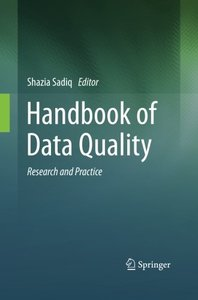 Handbook of Data Quality: Research and Practice-cover