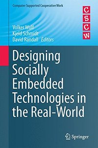 Designing Socially Embedded Technologies in the Real-World (Computer Supported Cooperative Work)-cover