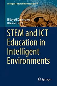 STEM and ICT Education in Intelligent Environments (Intelligent Systems Reference Library)-cover