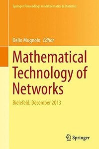 Mathematical Technology of Networks: Bielefeld, December 2013 (Springer Proceedings in Mathematics & Statistics)-cover
