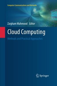 Cloud Computing: Methods and Practical Approaches (Computer Communications and Networks)-cover