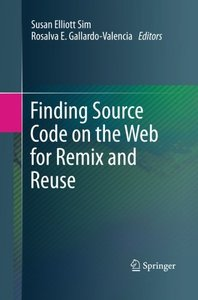 Finding Source Code on the Web for Remix and Reuse-cover