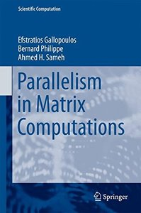 Parallelism in Matrix Computations (Scientific Computation)-cover