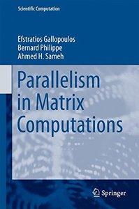 Parallelism in Matrix Computations (Scientific Computation)-cover