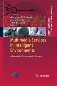 Multimedia Services in Intelligent Environments: Advances in Recommender Systems (Smart Innovation, Systems and Technologies)-cover