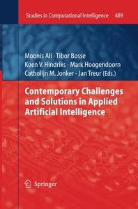 Contemporary Challenges and Solutions in Applied Artificial Intelligence (Studies in Computational Intelligence)-cover