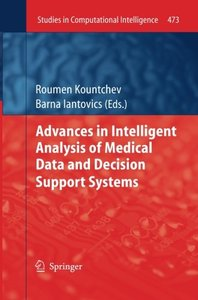 Advances in Intelligent Analysis of Medical Data and Decision Support Systems (Studies in Computational Intelligence)