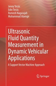 Ultrasonic Fluid Quantity Measurement in Dynamic Vehicular Applications: A Support Vector Machine Approach-cover