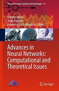 Advances in Neural Networks: Computational and Theoretical Issues (Smart Innovation, Systems and Technologies)