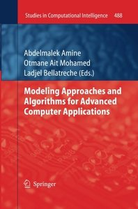 Modeling Approaches and Algorithms for Advanced Computer Applications (Studies in Computational Intelligence)-cover