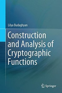 Construction and Analysis of Cryptographic Functions-cover