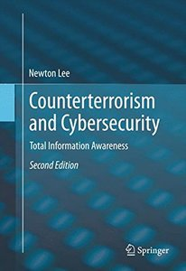 Counterterrorism and Cybersecurity: Total Information Awareness-cover