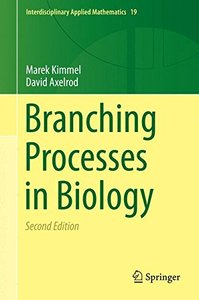 Branching Processes in Biology (Interdisciplinary Applied Mathematics)-cover