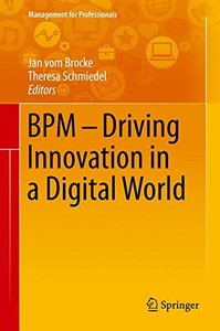 BPM - Driving Innovation in a Digital World (Management for Professionals)-cover