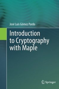 Introduction to Cryptography with Maple-cover