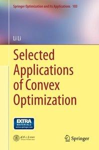 Selected Applications of Convex Optimization (Springer Optimization and Its Applications)-cover