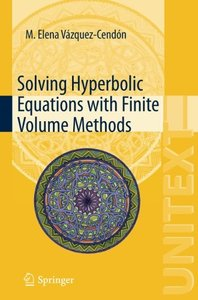 Solving Hyperbolic Equations with Finite Volume Methods (UNITEXT)-cover