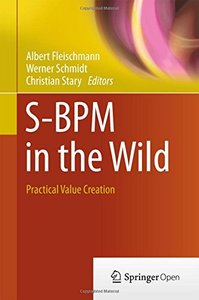 S-BPM in the Wild: Practical Value Creation-cover