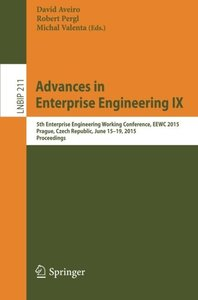 Advances in Enterprise Engineering IX: 5th Enterprise Engineering Working Conference, EEWC 2015, Prague, Czech Republic, June 15-19, 2015, Proceedings ... Notes in Business Information Processing)-cover