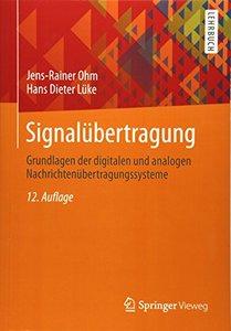 Signalübertragung: Grundlagen der digitalen und analogen Nachrichtenübertragungssysteme (Springer-Lehrbuch) (German Edition)-cover