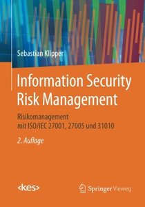 Information Security Risk Management: Risikomanagement mit ISO/IEC 27001, 27005 und 31010 (Edition kes) (German Edition)-cover
