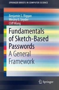 Fundamentals of Sketch-Based Passwords: A General Framework (SpringerBriefs in Computer Science)