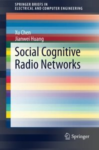 Social Cognitive Radio Networks (SpringerBriefs in Electrical and Computer Engineering)-cover