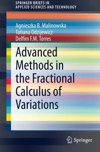 Advanced Methods in the Fractional Calculus of Variations (SpringerBriefs in Applied Sciences and Technology)-cover