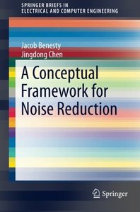 A Conceptual Framework for Noise Reduction (SpringerBriefs in Electrical and Computer Engineering)-cover